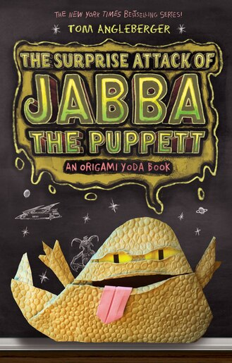 The Surprise Attack Of Jabba The Puppett (origami Yoda #4): An Origami Yoda Book by Tom Angleberger