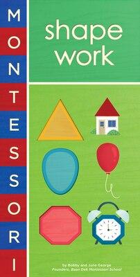 Book Montessori: Shape Work by Bobby George