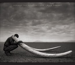Book Across The Ravaged Land by Nick Brandt