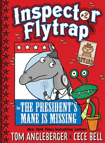 Inspector Flytrap In The President?s Mane Is Missing (inspector Flytrap #2) by Tom Angleberger