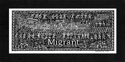 Migrant: The Journey Of A Mexican Worker by José Manuel Mateo