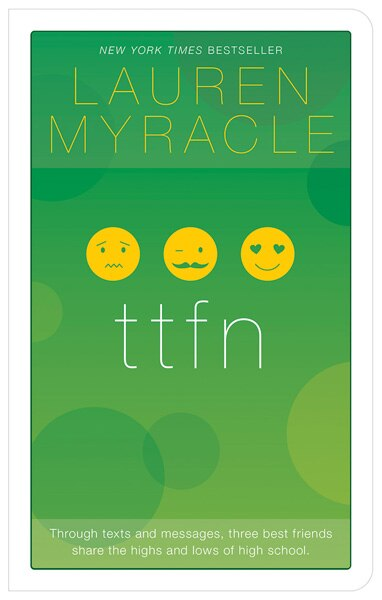 Ttfn - 10th Anniversary Update And Reissue by Lauren Myracle