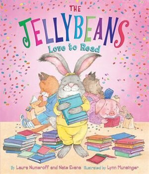 The Jellybeans Love To Read by Laura Noff