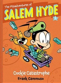 The Misadventures Of Salem Hyde: Book Three: Cookie Catastrophe
