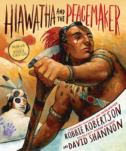 Book Hiawatha And The Peacemaker by Robbie Robertson