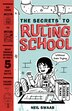 Secrets to Ruling School (Without Even Trying) (Secrets to Ruling School #1): Book 1 by Neil Swaab