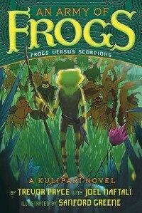 An Army of Frogs (A Kulipari Novel #1): A Kulipari Novel