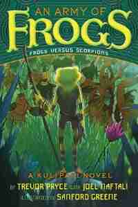 An Army Of Frogs: A Kulipari Novel by Trevor Pryce