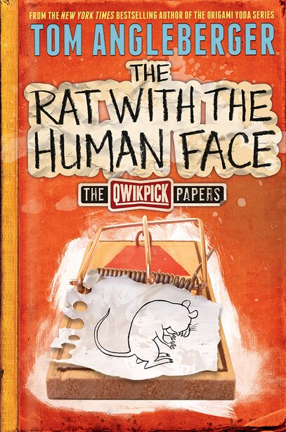 The Rat With The Human Face: The Qwikpick Papers by Tom Angleberger