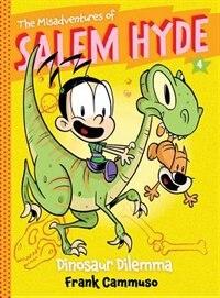 The Misadventures Of Salem Hyde: Book Four: Dinosaur Dilemma by Frank Cammuso