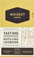 The Kings County Distillery: Whiskey Notes: Tasting And Distilling Logbook