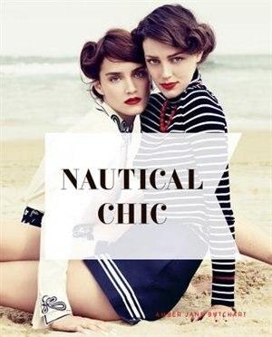 Nautical Chic by Jane Buchart Amber