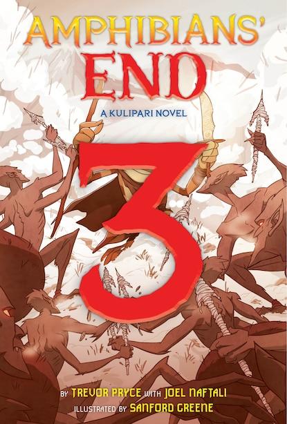 Amphibians' End (a Kulipari Novel #3): A Kulipari Novel by Trevor Pryce