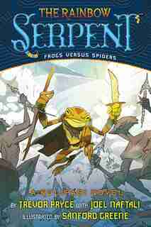 The Rainbow Serpent (a Kulipari Novel #2): A Kulipari Novel by Trevor Pryce