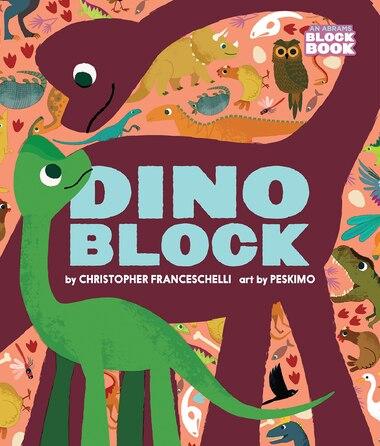 Dinoblock by Christopher Franceschelli