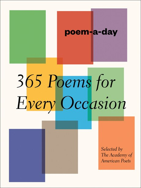Poem-a-day: 365 Poems For Every Occasion by Academy Of American Poets, Inc.