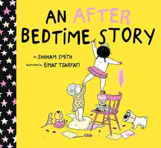 An After Bedtime Story by Shoham Smith