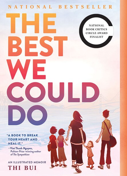 The Best We Could Do: An Illustrated Memoir by Thi Bui