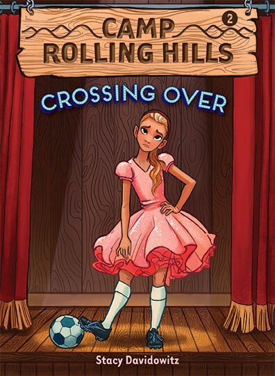 Crossing Over (camp Rolling Hills #2): Book Two: Crossing Over by Stacy Davidowitz