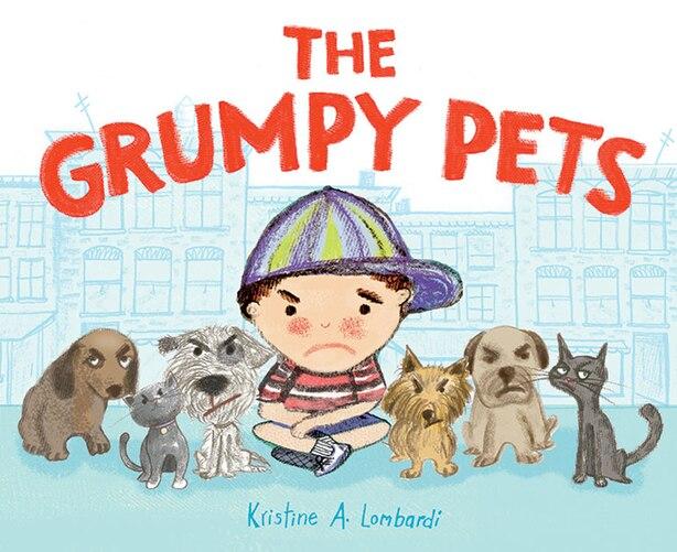 The Grumpy Pets by Kristine A. Lombardi