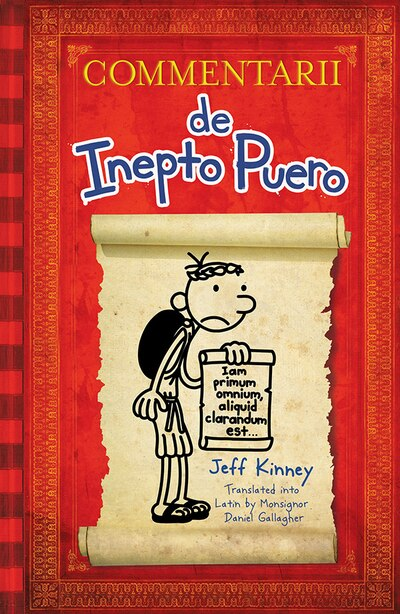 Diary Of A Wimpy Kid Latin Edition: Commentarii De Inepto Puero by Jeff Kinney