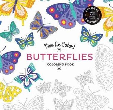 Vive Le Color Butterflies Adult Coloring Book In
