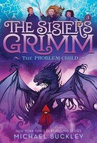 Problem Child (the Sisters Grimm #3): 10th Anniversary Edition