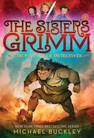 Fairy-tale Detectives (the Sisters Grimm #1): 10th Anniversary Edition