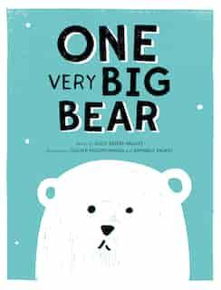 One Very Big Bear by Alice BriÞre-haquet