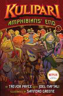 Amphibians' End (a Kulipari Novel #3): A Kulipari Novel by Trevor Pryce