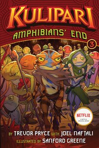 Amphibians? End (a Kulipari Novel #3): A Kulipari Novel