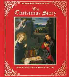 The Christmas Story [deluxe Edition] by The Metropolitan Museum Of Art