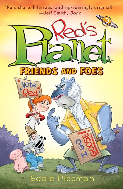 Red's Planet: Book 2: Friends And Foes by Eddie Pittman