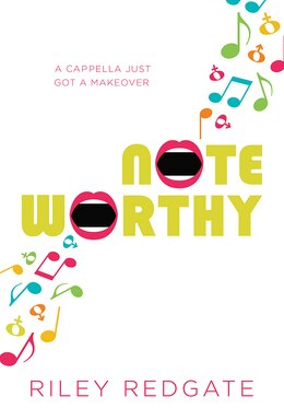 Book Noteworthy by Riley Redgate