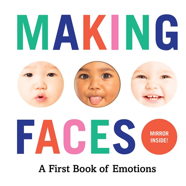 Making Faces: A First Book Of Emotions by Abrams Appleseed