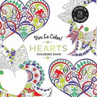 Vive Le Color! Hearts (adult Coloring Book): Color In; De-stress (72 Tear-out Pages) by Abrams Noterie