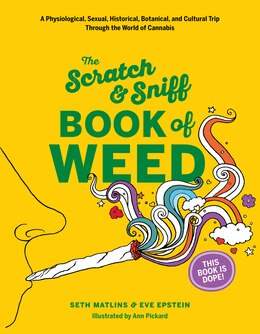 Book Scratch & Sniff Book Of Weed by Eve Epstein