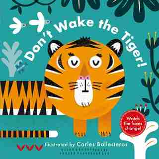 Changing Faces: Don't Wake The Tiger! by Nathan Thoms