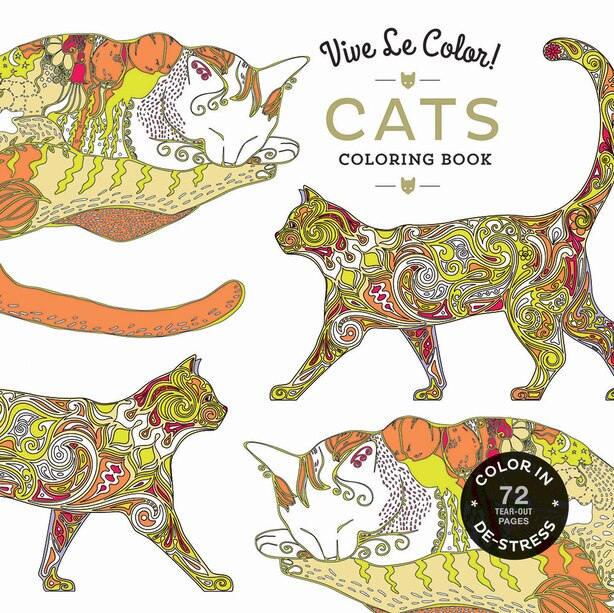 Vive Le Color! Cats (adult Coloring Book): Color In; De-stress (72 Tear-out Pages) by Abrams Noterie