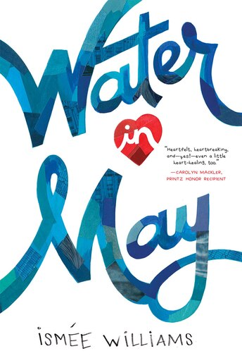 Water In May by Ismée Williams