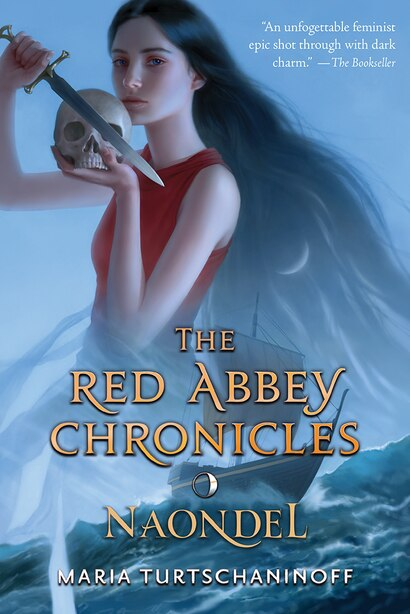 Naondel: The Red Abbey Chronicles Book 2 by Maria Turtschaninoff