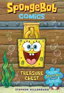 Spongebob Comics: Treasure Chest by Stephen Hillenburg