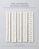 The Geometry Of Hand-sewing: A Romance In Stitches And Embroidery From Alabama Chanin And The…