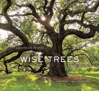 Wise Trees by Diane Cook