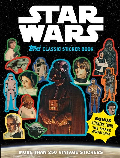 Star Wars Topps Classic Sticker Book by The Topps Company