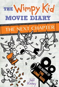 Wimpy Kid Movie Diary: The Next Chapter