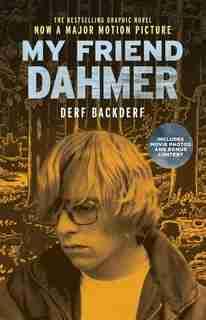My Friend Dahmer Movie Tie-in Edition by Derf Backderf