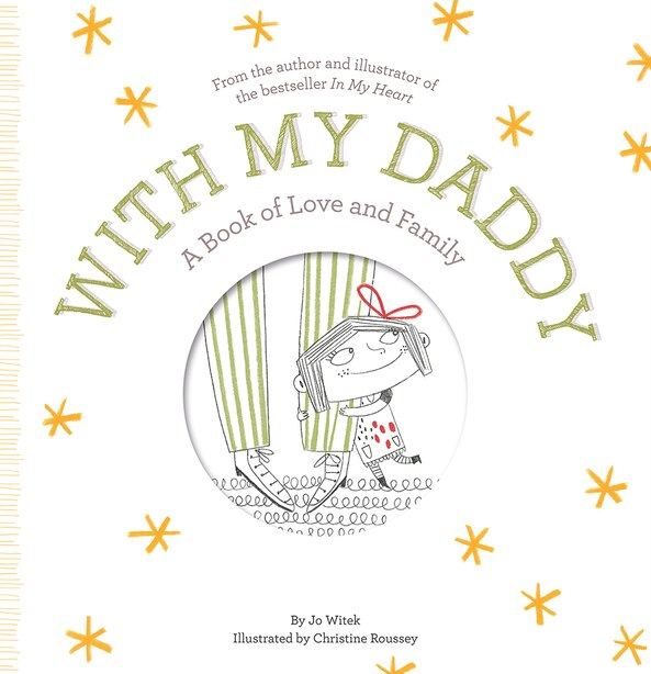 With My Daddy: A Book Of Love And Family by Jo Witek