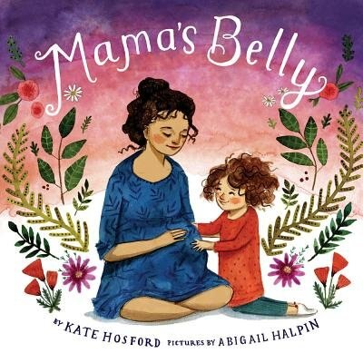 Mama's Belly by Kate Hosford