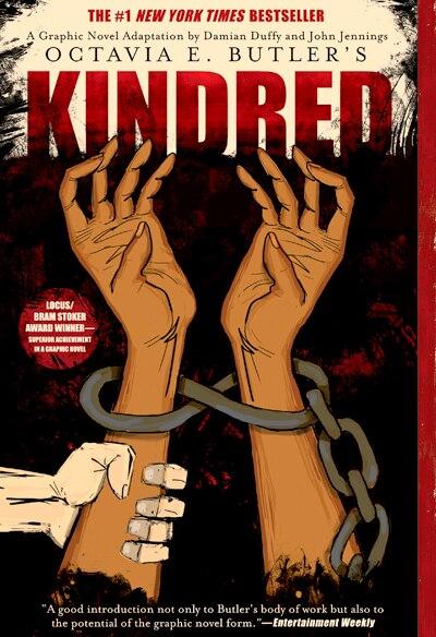 Kindred: A Graphic Novel Adaptation by Octavia E. Butler